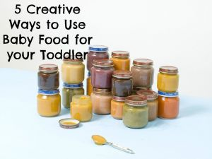 use baby food for toddler